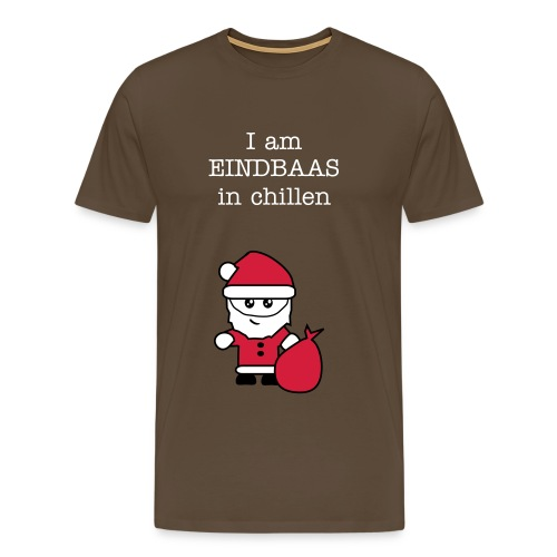 I am EINDBAAS in chillen - Mannen Premium T-shirt
