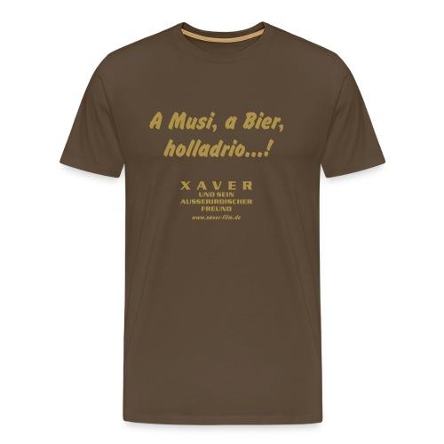 A Musi, a Bier, holladrio...! - Männer Premium T-Shirt