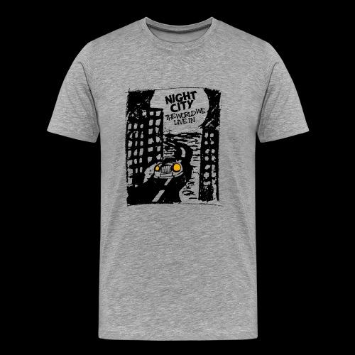 Night City - The World We Live In - Koszulka męska Premium