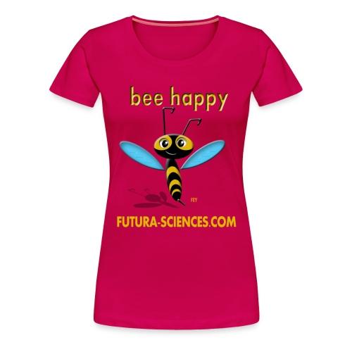 Bee Happy femme rose - T-shirt Premium Femme