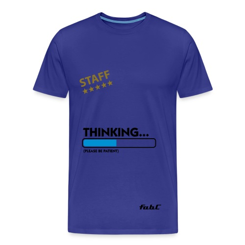 T-shirt Staff Thinking - T-shirt Premium Homme