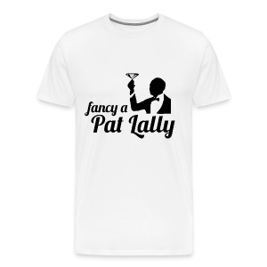 Fancy a Pat Lally - Men's Premium T-Shirt