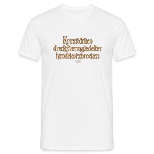 Männer T-Shirt - Kruzitürken,Hundekotzbrocken