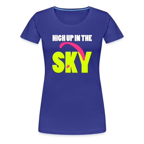high up in the sky - Frauen Premium T-Shirt