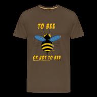 Tee shirts ~ Tee shirt Premium Homme ~ To bee homme marron