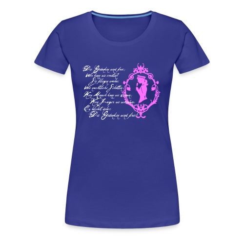 Girlie-Shirt Die Gedanken sind frei Royalblau-Weiß/Rosa - Frauen Premium T-Shirt