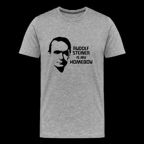 RUDOLF STEINER IS MY HOMEBOY - Männer Premium T-Shirt