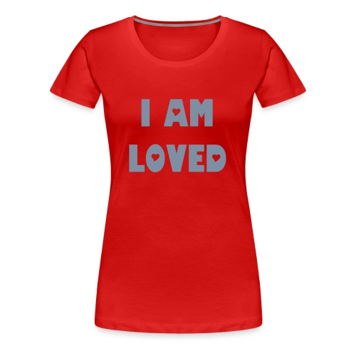 Loved - Dame premium T-shirt