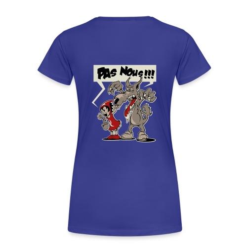 Peur du Loup? - T-shirt Premium Femme