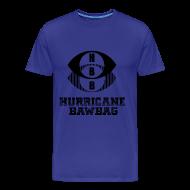 T-Shirts ~ Men's Premium T-Shirt ~ Hurricane Bawbag HBB