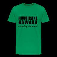 T-Shirts ~ Men's Premium T-Shirt ~ Hurricane Bawbag