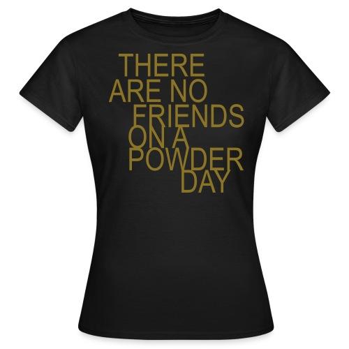No Friends...guldtryck - T-shirt dam
