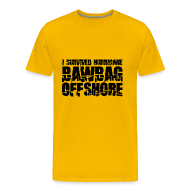 T-Shirts ~ Men's Premium T-Shirt ~ I Survived Hurricane BawBag Offshore