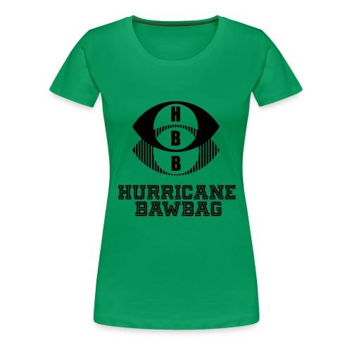 Hurricane Bawbag HBB - Women's Premium T-Shirt