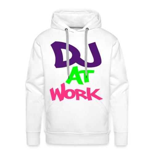dj at work - Männer Premium Hoodie