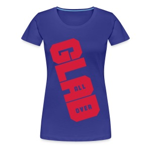 Glad All Over - Women's Premium T-Shirt