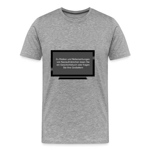 Nazi Risiken TV - Männer Premium T-Shirt