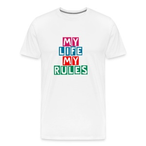 My Life My Rules Tee - Men's Premium T-Shirt