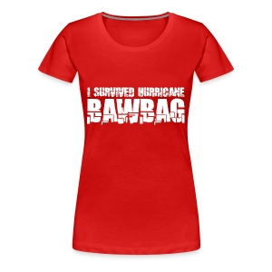 I Survived Hurricane Bawbag - Women's Premium T-Shirt