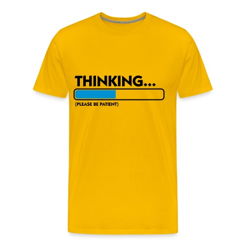 THINKING (MEN'S) - Men's Premium T-Shirt