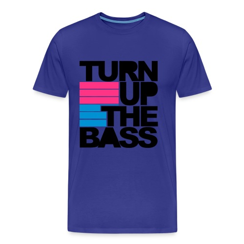 Turn up the bass - Männer Premium T-Shirt