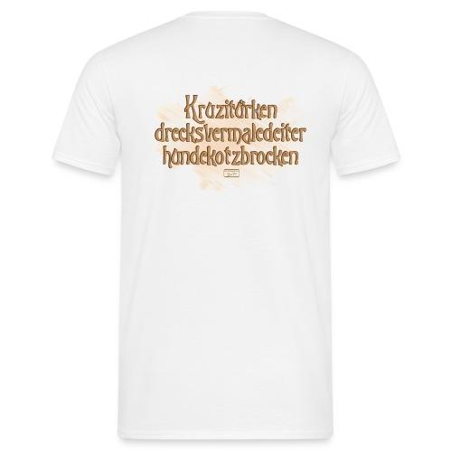 Männer T-Shirt - Hundekotzbrocken,Kruzitürken