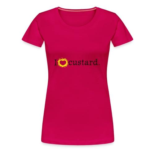 I love custard women's t-shirt (plus size) - Women's Premium T-Shirt
