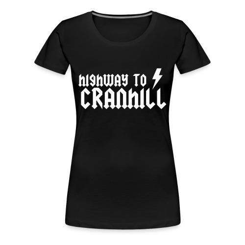 Highway to Cranhill - Women's Premium T-Shirt