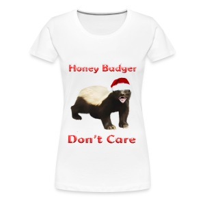 Honey Badger Don't Care - Frauen Premium T-Shirt