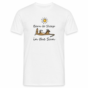 Born to sleep in the sun - Männer T-Shirt