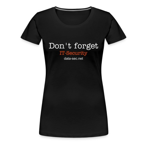 data-sec.net - IT-Security (women) - Frauen Premium T-Shirt