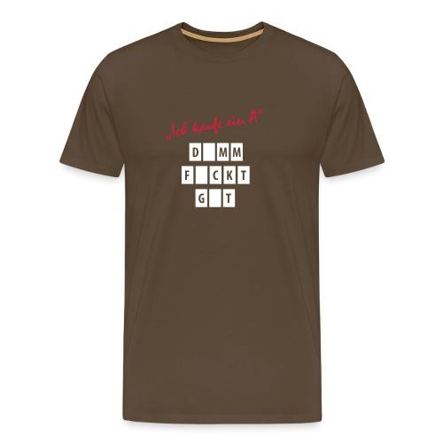 Ahh - Jetzt ja - Männer Premium T-Shirt