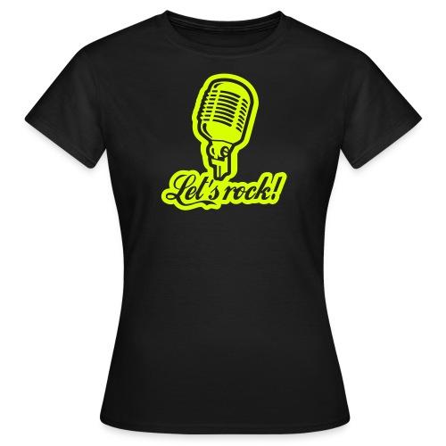 Let´s Rock - Frauen T-Shirt