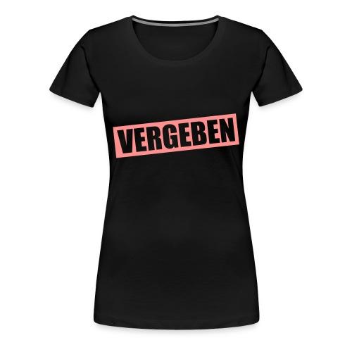 Girlieshirt VERGEBEN - Frauen Premium T-Shirt