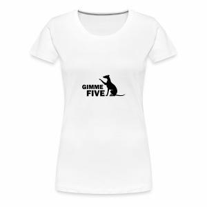Whippet gimme Five - Frauen Premium T-Shirt