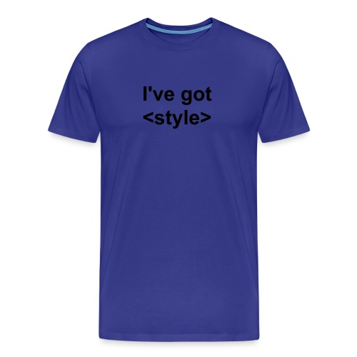 Web design t-shirt I've got stlye - Men's Premium T-Shirt