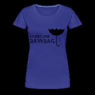 T-Shirts ~ Women's Premium T-Shirt ~ Hurricane Bawbag Brolly Up