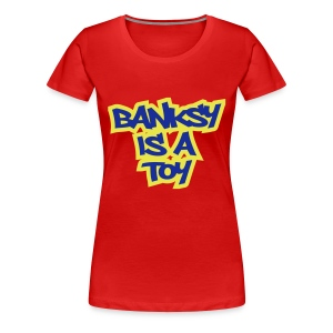 Toy Banksy - Women's Premium T-Shirt