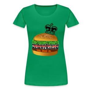 Royal Burger of Rutherglen - Women's Premium T-Shirt