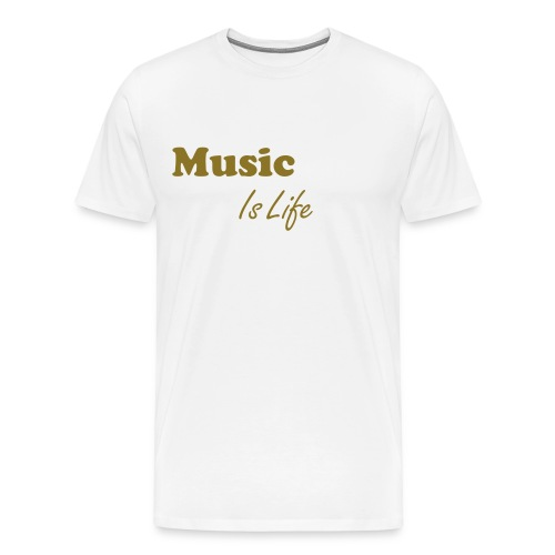 'MUSIC IS LIFE' Men T-Shirt - Mannen Premium T-shirt