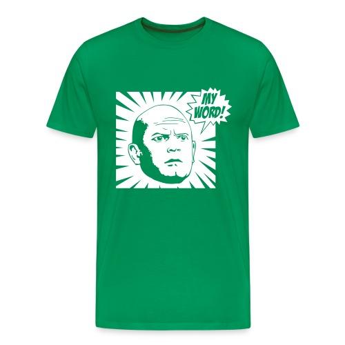 MY WORD! - Men's Premium T-Shirt
