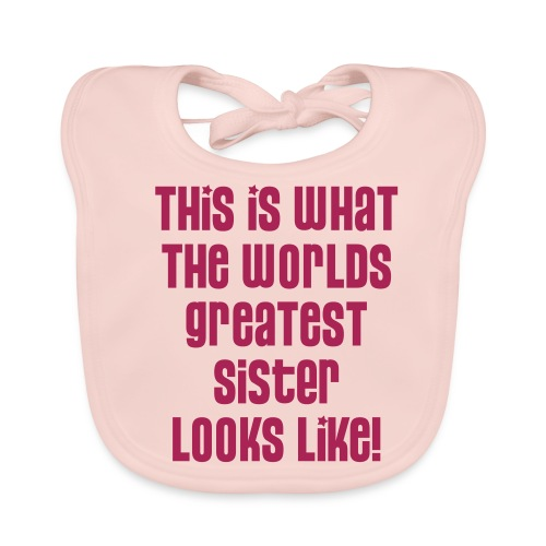 World's Greatest Sister - Baby Organic Bib