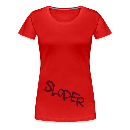 SloperWomen - Frauen Premium T-Shirt