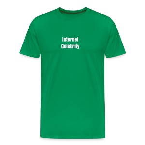 Internet Celebrity - Men's Premium T-Shirt