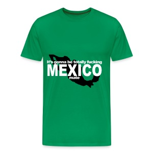 Totally Mexico - Men's Premium T-Shirt