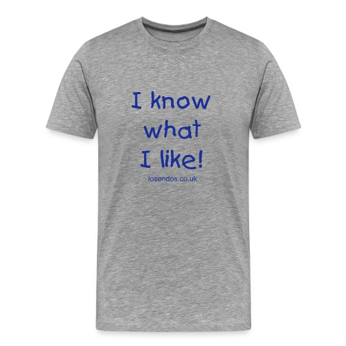 I Like It! - Men's Premium T-Shirt