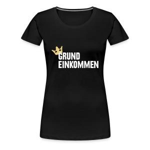 Frauen Girlieshirt - Grundeinkommen - Frauen Premium T-Shirt