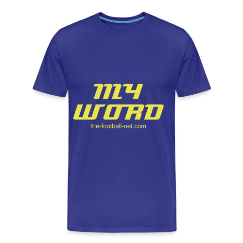 My Word - Men's Premium T-Shirt