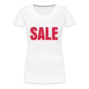 SALE Shirt - Women's Premium T-Shirt