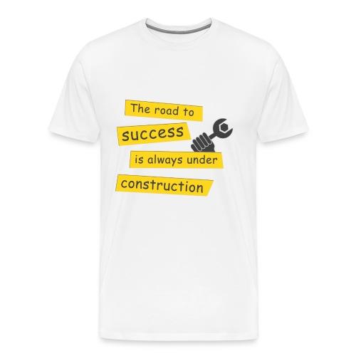 The road to success (MEN) - Männer Premium T-Shirt